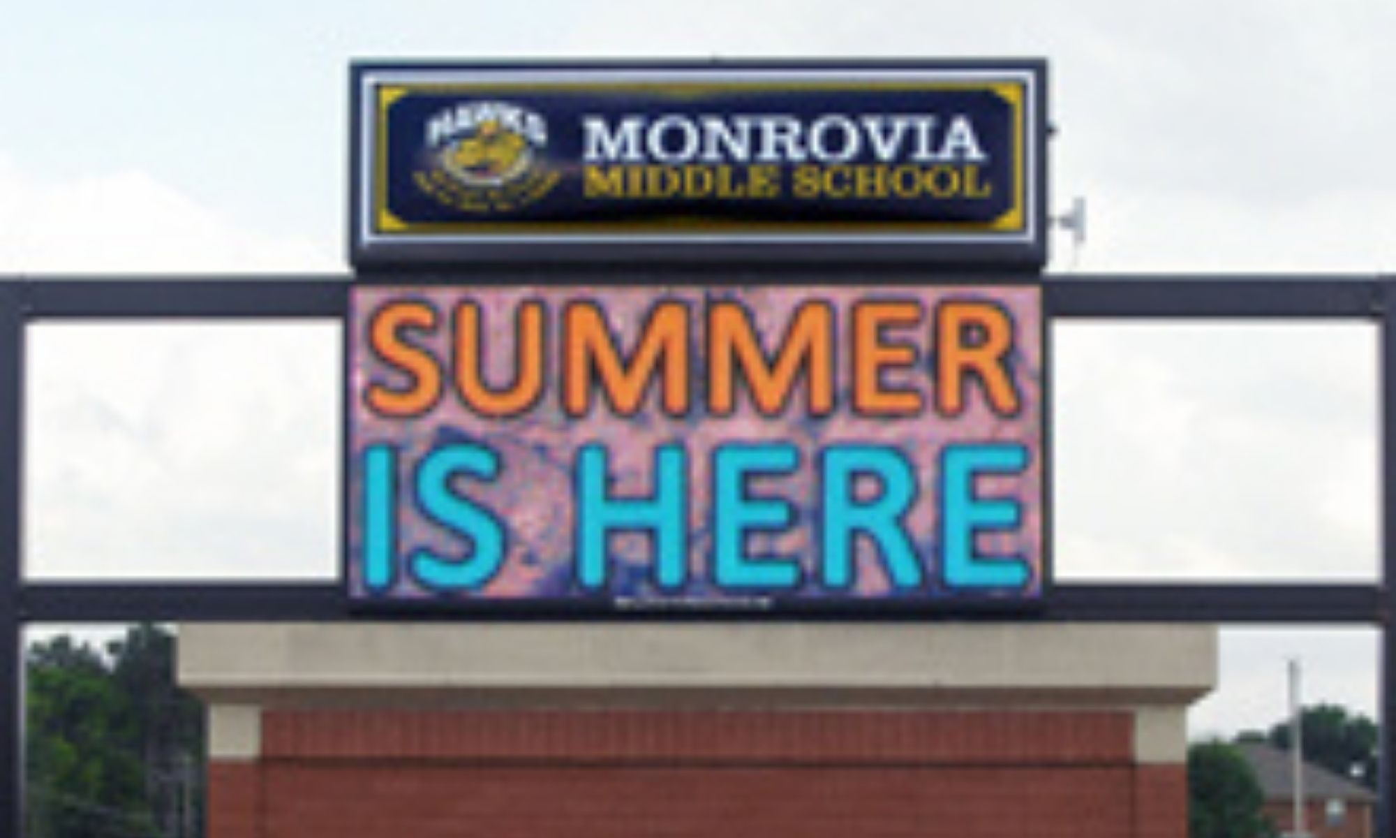 Monrovia Middle School Outdoor LED Sign